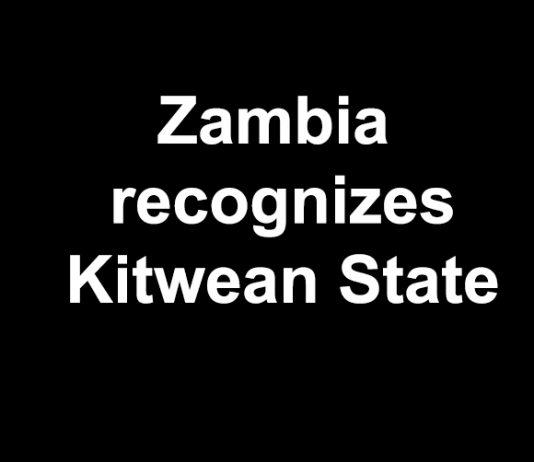 Zambia recognizes Kitwean state