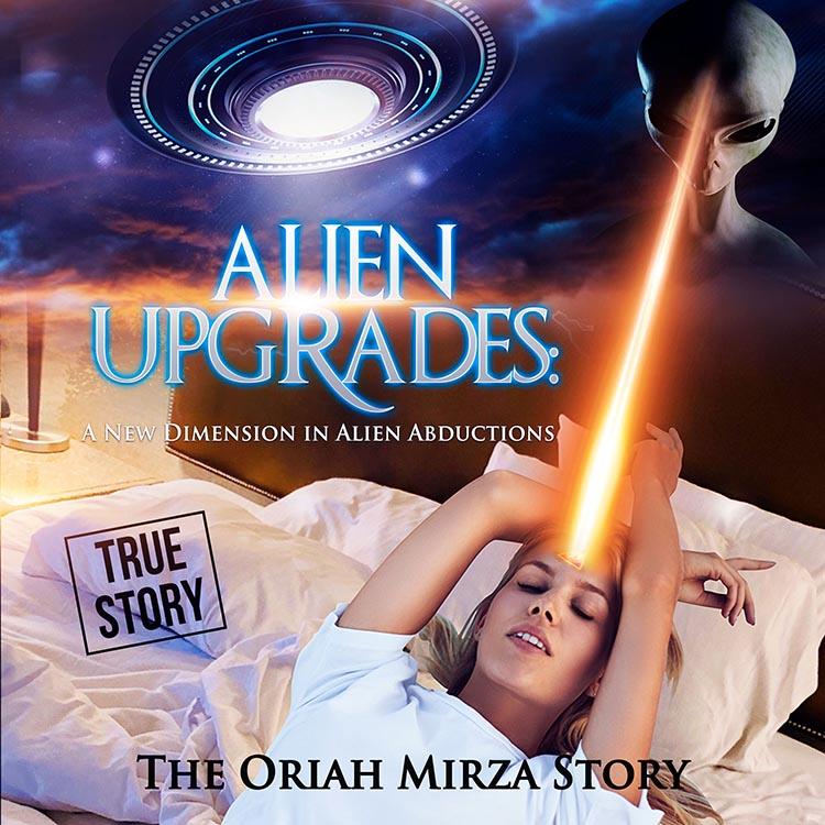 Oriah Mirza Alien Upgrades